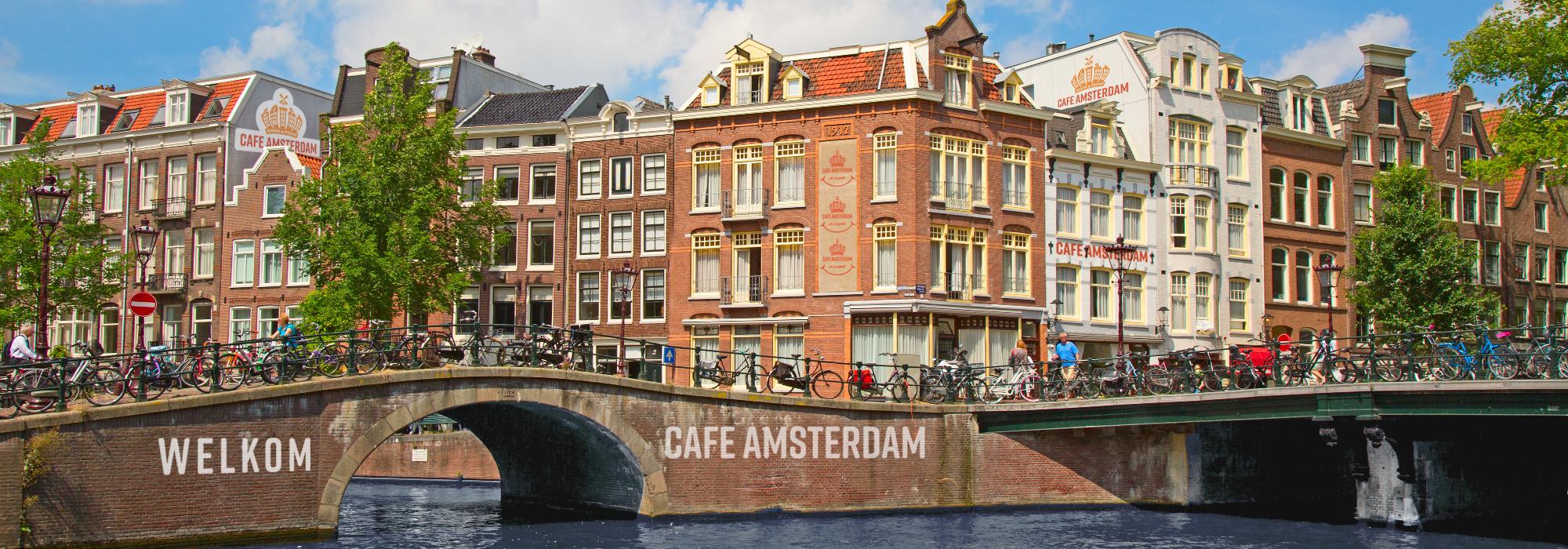 Welkom to Cafe Amsterdam!